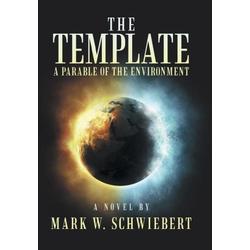 The Template als Buch von Mark W. Schwiebert