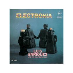 Luis Enriquez And His Electronic Men - Electronia (CD)