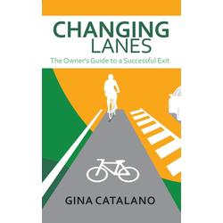 Changing Lanes: eBook von Gina Catalano