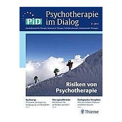 Psychotherapie im Dialog (PiD): 4/2015 Risiken von Psychotherapie - Buch