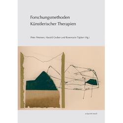 Forschungsmethoden Künstlerischer Therapien: Buch von