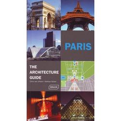 Paris - The Architecture Guide als Buch von Chris van Uffelen/ Markus Golser