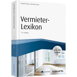 Vermieter-Lexikon als Buch von Rudolf Stürzer/ Michael Koch