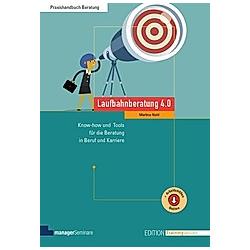 Laufbahnberatung 4.0. Martina Nohl  - Buch