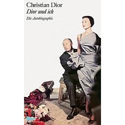 Dior und ich. Christian Dior  - Buch