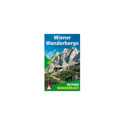 Rother Wanderbuch Wiener Wanderberge Buchkategorie - Wanderbücher, Regionen - Niederösterreich / Wien,