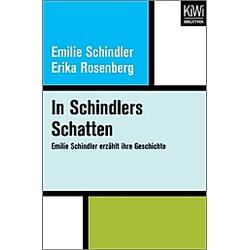 In Schindlers Schatten. Emilie Schindler  Erika Rosenberg  - Buch