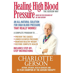 Healing High Blood Pressure - The Gerson Way als Buch von Charlotte Gerson