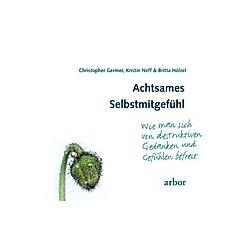 Achtsames Selbstmitgefühl, 1 Audio-CD