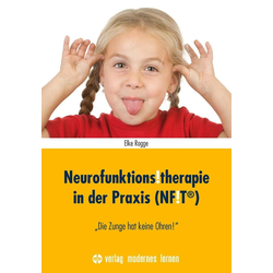 Neurofunktions!therapie in der Praxis (NF!T®): Buch von Elke Rogge