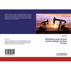 Modelling and Control System design of Heat Pumps als Buch von Salam Abdul/ Mafizul Islam
