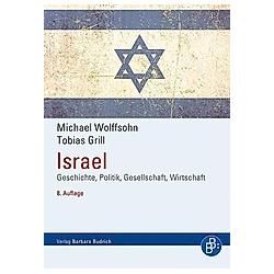 Israel. Tobias Grill  Michael Wolffsohn  - Buch