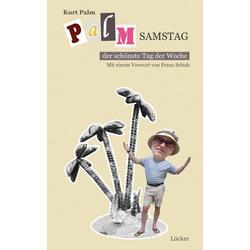 Palmsamstag als Buch von Kurt Palm