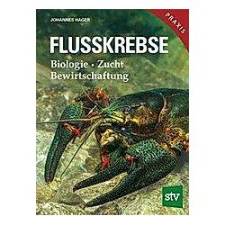 Flusskrebse. Johannes Hager  - Buch