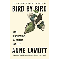 Bird by Bird. Anne Lamott  - Buch