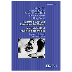 Intermedialität und Revolution der Medien- Intermédialité et révolution des médias - Buch