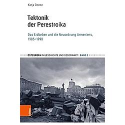 Tektonik der Perestroika. Katja Doose  - Buch