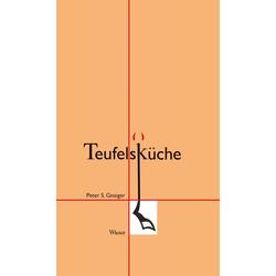 Teufelsküche als Buch von Peter Gnaiger