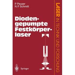 Diodengepumpte Festkörperlaser: eBook von Peter Peuser/ Nikolaus P. Schmitt