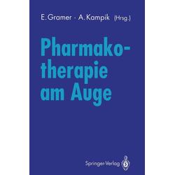 Pharmakotherapie am Auge: eBook von