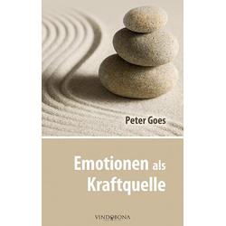 Emotionen als Kraftquelle: Buch von Peter Goes