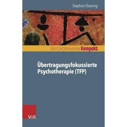 Übertragungsfokussierte Psychotherapie (TFP)