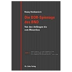 Die DDR-Spionage des BND. Ronny Heidenreich  - Buch