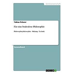 Für eine bodenlose Philosophie. Tobias Prüwer  - Buch