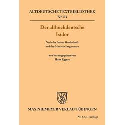 Der althochdeutsche Isidor als Buch von