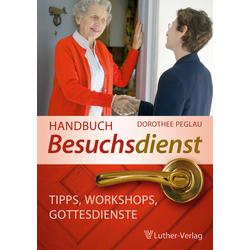 Handbuch Besuchsdienst als Buch von Dorothee Peglau