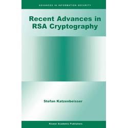 Recent Advances in RSA Cryptography als Buch von Stefan Katzenbeisser