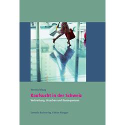 Kaufsucht in der Schweiz: eBook von Verena Maag