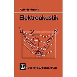 Elektroakustik. K. Heidermanns  - Buch