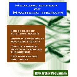 Healing effect Magnetic therapy: eBook von karthik poovanam