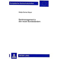 Bankmanagement in den neuen Bundesländern als Buch von Matija Denise Mayer/ Matija Denise Mayer-Fiedrich