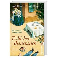 Tödlicher Bienenstich / Pippa Bolle Bd.7. Auerbach & Auerbach  - Buch