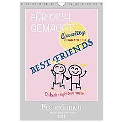 Freundinnen (Wandkalender 2021 DIN A4 hoch)