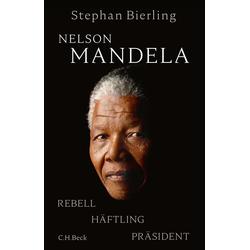 Nelson Mandela als Buch von Stephan Bierling