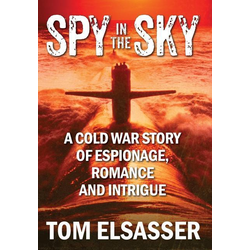 Spy in the Sky als Buch von Tom Elsasser