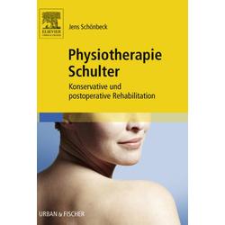 Physiotherapie Schulter: eBook von Jens Schönbeck