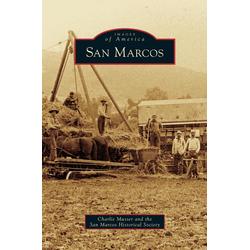 San Marcos als Buch von Charlie Musser/ San Marcos Historical Society