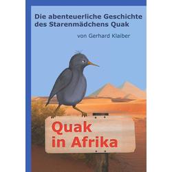 Quak in Afrika als Buch von Gerhard Klaiber