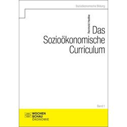 Das Sozioökonomische Curriculum als Buch von Reinhold Hedtke