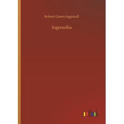 Ingersollia als Buch von Robert Green Ingersoll