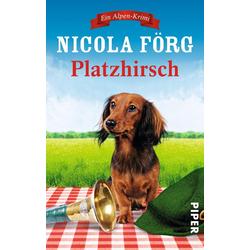 Platzhirsch als Taschenbuch von Nicola Förg
