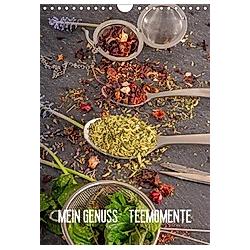 Mein Genuss Teemomente (Wandkalender 2021 DIN A4 hoch)