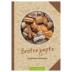 Brotrezepte - Aus Ländlichen Backstuben. N.n.  - Buch