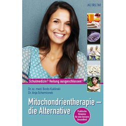Mitochondrientherapie - die Alternative: Buch von Bodo Kuklinski/ Anja Schemionek