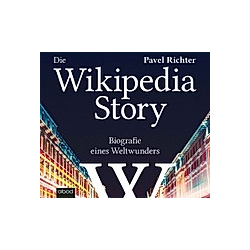 Die Wikipedia-Story - Hörbuch