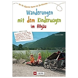 Wanderungen mit dem Kinderwagen im Allgäu. Rosemarie Stöffel  - Buch